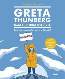 A história incrível de Greta Thunberg e a luta pela ação climática